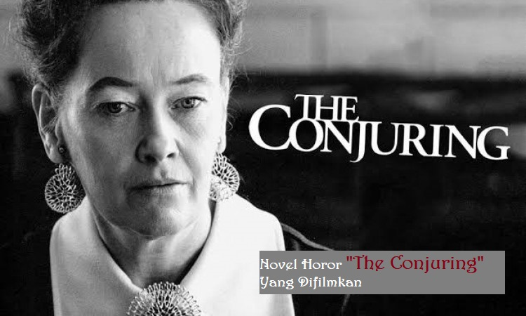 "Novel Horor ""The Conjuring"" Yang Difilmkan"